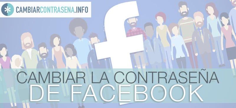 cambiar contraseña facebook