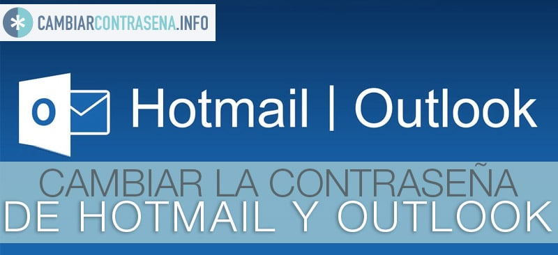 cambiar contraseña hotmail outlook