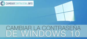 cambiar contraseña windows 10