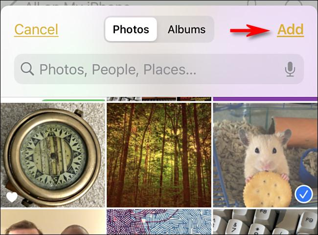 Toque las fotos que desea agregar y luego toque Agregar.