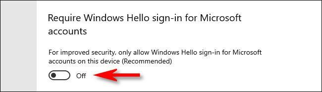 """Para desactivar Windows Hello, desactive el interruptor junto a """"Se requiere inicio de sesión de Windows Hello para cuentas de Microsoft"""" en la configuración de Windows 10."""
